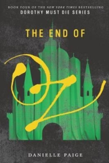 The End of Oz, Paperback Book