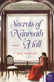 Secrets of Nanreath Hall : A Novel, Paperback / softback Book