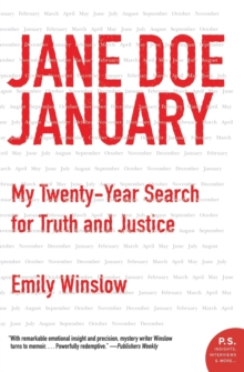 Jane Doe January : My Twenty-Year Search for Truth and Justice, Paperback / softback Book