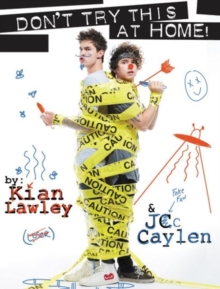 Kian and Jc: Don't Try This at Home!, Paperback Book
