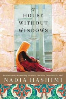 A House Without Windows : A Novel, Paperback Book