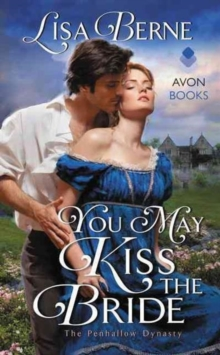 You May Kiss the Bride : The Penhallow Dynasty, Paperback / softback Book