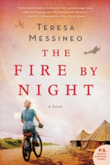 The Fire by Night : A Novel, Paperback / softback Book