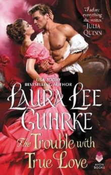 The Trouble with True Love : Dear Lady Truelove, Paperback / softback Book