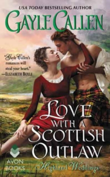 Love with a Scottish Outlaw : Highland Weddings, Paperback / softback Book