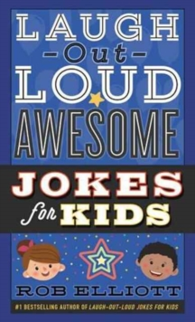 Laugh-Out-Loud Awesome Jokes for Kids, Paperback Book