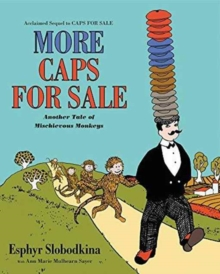 More Caps for Sale: Another Tale of Mischievous Monkeys, Paperback / softback Book