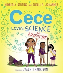 Cece Loves Science and Adventure, Hardback Book