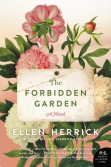 The Forbidden Garden : A Novel, Paperback Book