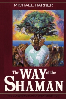 The Way of the Shaman, Paperback Book