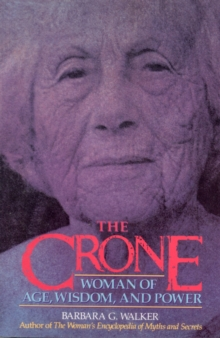 The Crone, Paperback / softback Book