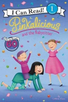 Pinkalicious and the Babysitter, Paperback / softback Book
