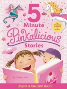 Pinkalicious: 5-Minute Pinkalicious Stories : Includes 12 Pinkatastic Stories!, Hardback Book