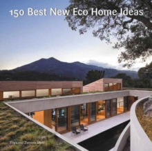 150 Best New Eco Home Ideas, Hardback Book