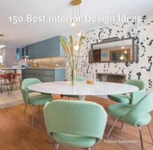 150 Best Interior Design Ideas, Hardback Book