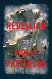 Rebellion : A Novel, Paperback / softback Book