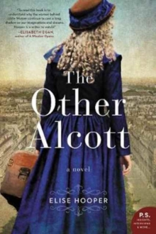 The Other Alcott : A Novel, Paperback Book