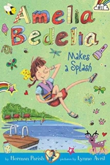 Amelia Bedelia Chapter Book #11: Amelia Bedelia Makes a Splash, Paperback / softback Book