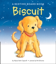 Good Night, Biscuit: A Padded, Board book Book