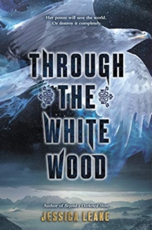 Through the White Wood, Hardback Book