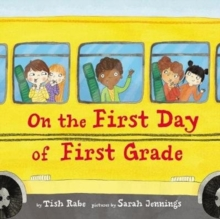 On the First Day of First Grade, Hardback Book