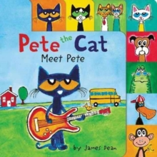 Pete the Cat: Meet Pete, Board book Book