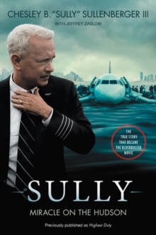 Sully [Movie TIe-in] UK : My Search for What Really Matters, Paperback Book
