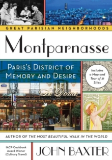 Montparnasse : Paris's District of Memory and Desire, Paperback / softback Book