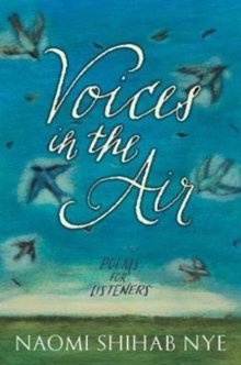 Voices in the Air : Poems for Listeners, Hardback Book