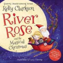 River Rose and the Magical Christmas, Hardback Book