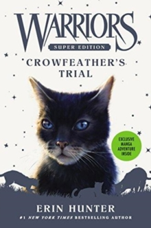 Warriors Super Edition: Crowfeather's Trial, Hardback Book