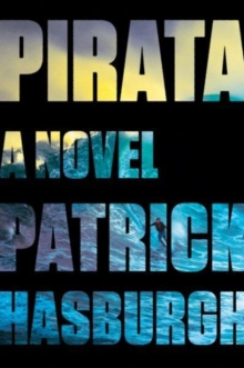 Pirata : A Novel, Paperback / softback Book