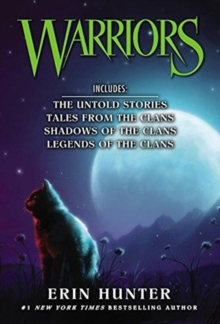 Warriors Novella Box Set : The Untold Stories, Tales from the Clans, Shadows of the Clans, Legends of the Clans, Paperback / softback Book
