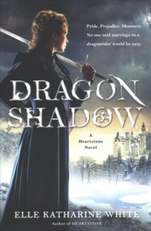 Dragonshadow : A Heartstone Novel, Paperback / softback Book