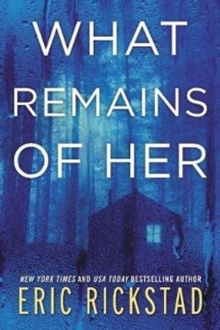 What Remains of Her : A Novel, Paperback / softback Book