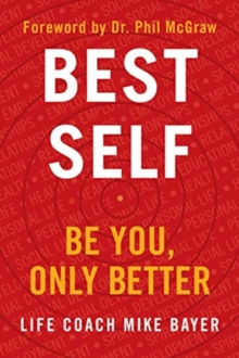 Best Self : Be You, Only Better, Hardback Book