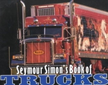 Seymour Simon's Book of Trucks, Paperback / softback Book