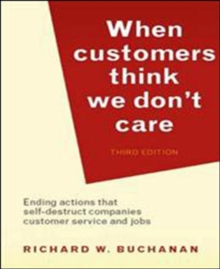 When Customers Think We Don't Care, Paperback Book