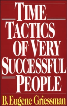 Time Tactics of Very Successful People, Paperback / softback Book