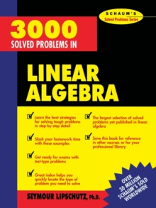 3,000 Solved Problems in Linear Algebra, Paperback Book