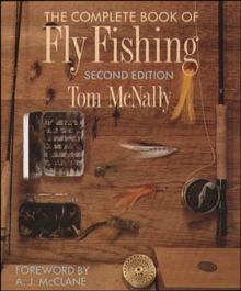 The Complete Book of Fly Fishing, Paperback Book