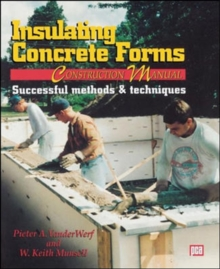 Insulating Concrete Forms Construction Manual, Paperback Book