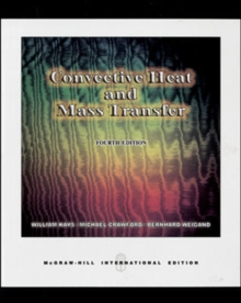 Convective Heat and Mass Transfer (Int'l Ed), Paperback Book