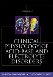 Clinical Physiology of Acid-Base and Electrolyte Disorders, Paperback / softback Book
