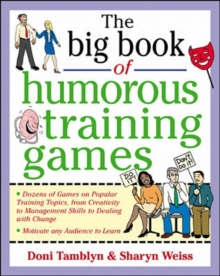The Big Book of Humorous Training Games, Paperback / softback Book