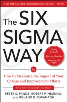 The Six Sigma Way: How GE, Motorola, and Other Top Companies are Honing Their Performance, Hardback Book