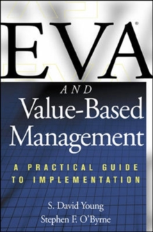 EVA and Value-Based Management: A Practical Guide to Implementation, Hardback Book