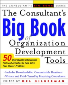 The Consultant's Big Book of Orgainization Development Tools, Paperback / softback Book
