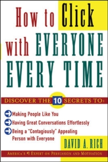 How to Click With Everyone Every Time, Paperback / softback Book