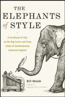 The Elephants of Style, Paperback / softback Book